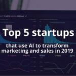 5 most promising AI marketing startups 2019