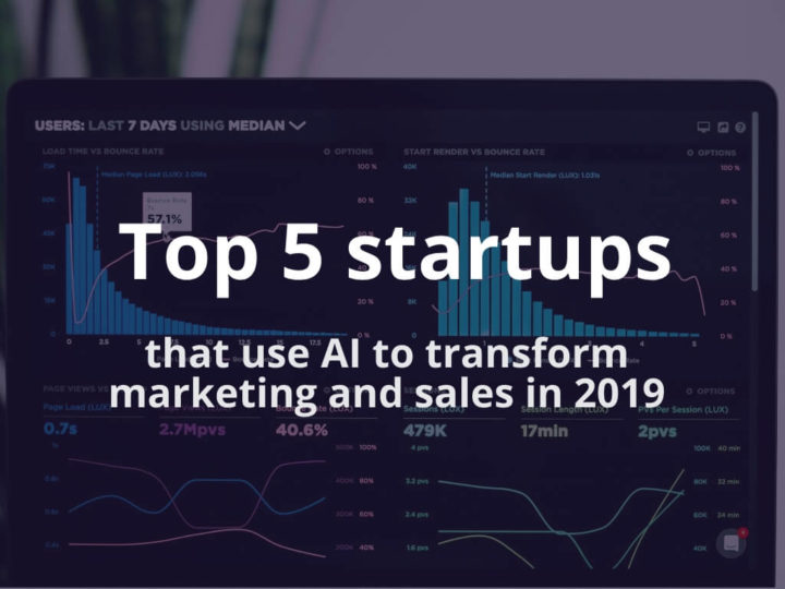 5 most promising AI marketing startups 2019